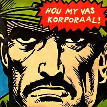 'Hou my vas Korporaal' - Bernoldus Niemand (Shifty Records)